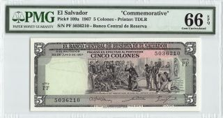 El Salvador 1967 P - 109a Pmg Gem Unc 66 Epq 5 Colones Commemorative