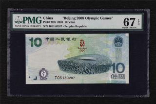 "2008 China "" Beijing 2008 Olympic Games "" 10 Yuan Pick 908 Pmg 67 Epq Unc"
