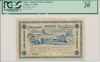 Imperial Chinese Railways China $1 1899 & Rare Pcgs 20