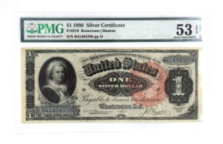 1886 $1 Silver Certificate Martha Washington Fr 218 Pmg 53 About Uncirculated