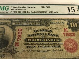 Rare 1902 Red S $10 Mckeen National Bank Terre Haute,  Indiana Pmg 15 Ch 7922