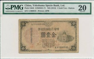Yokohama Specie Bank Ltd.  China 1 Gold Yen Nd (1913) Low No.  A000845.  Pmg 20