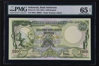 1957 Indonesia Bank Indonesia 2500 Rupiah Pick 54 Pmg 65 Epq Gem Unc