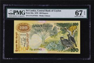 1979 Sri Lanka Central Bank 100 Rupees Pick 88a Pmg 67 Epq Gem Unc