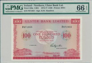 Ulster Bank Ltd.  Ireland - Northern 100 Pounds 1977 Pmg 66epq