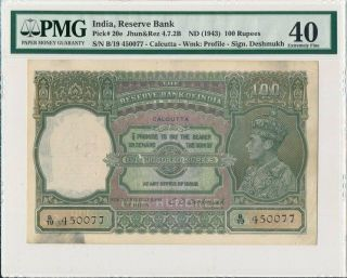 Reserve Bank India 100 Rupees Nd (1943) Pmg 40