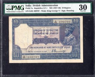 India / British Administration Nd 1917 - 30 10 Rupees Pick 7a Pmg 30 H.  Denning