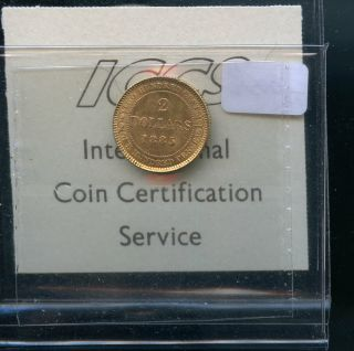 1885 Newfoundland $2 Gold ICCS Certified MS63 Books at $3500.  00 A988 2