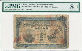Hunan Government Bank China 100 Coppers 1908 Hsuang Hsu Era Pmg 8net