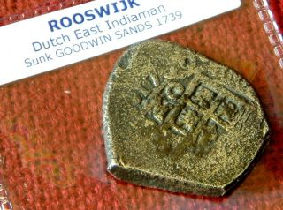 DATED 1730 Piece of 4 Or 4 Reale Cob - ROOSWIJK shipwreck Dutch VOC ship 2