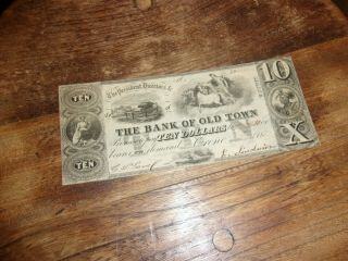 Maine Obsolete Currency $10.  00 The Bank Of Old Town 1839
