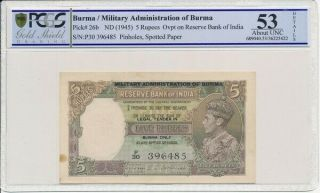 Reserve Bank Of India Burma 5 Rupees Nd (1945) Pcgs 53details