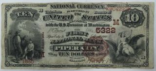 Series 1882 $10 National Currency Bank Note 5322 First Natl Bank Of Piper City