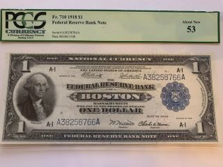 Fr - 710 1918 Series $1 Boston Federal Reserve Bank Note - Pcgs About 53