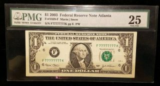 2003 $1 Frn F 77777777 K Pmg 25 Solid Serial Number All Lucky 7s ◇ Atlanta ◇