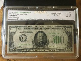 1934 $500 Federal Reserve Note C.  G.  C.  Graded 15 Fine