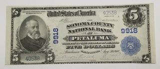 1910 Five Dollar $5.  00 Sonoma County California National Bank Note Petaluma Unc