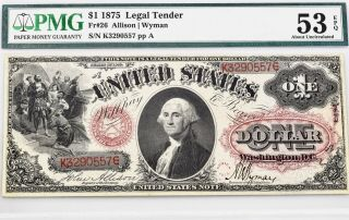 $1.  00 Series 1875 Fr 26 Pmg Certified About Uncirculated 53 Epq