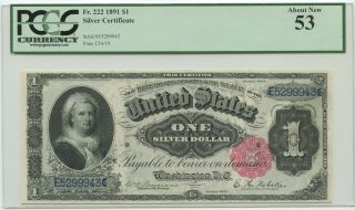 """1891 $1 Silver Certificate """" Martha """" Fr 222 Pcgs About 53"""