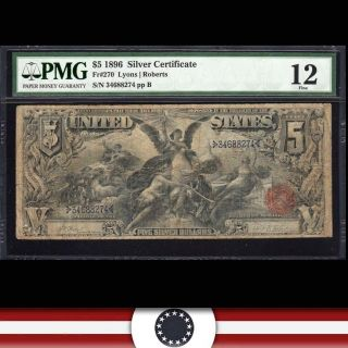 1896 $5 Silver Certificate Educational Note Pmg 12 Fr 270 34688274