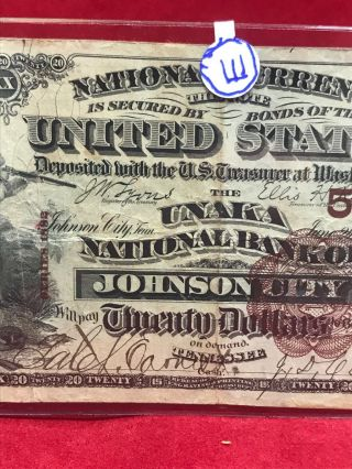 NATIONAL CURRENCY $20 SERIES 1882 THE UNAKA NATIONAL BANK OF JOHNSON CITY (TN) 3