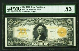 1922 Pmg Choice Au 53 Large Size $20 Gold Seal Gold Certificate 1c Start