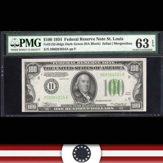 1934 $100 St Louis Federal Reserve Note Frn Pmg 63 Epq Fr 2152 - H H00384834a