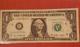 Very Low Serial Number 2009 $1 Dollar Bill Number E 00001705