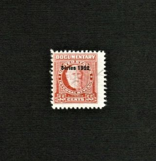 R597 55c 1952 Documentary Stamp Cv$15.  00