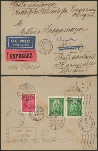 Hungary 1935 - Air Mail Express Cover To Duala Cameroon 34689/7