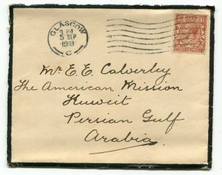Uk Gb 1918 Scotland - Mourning Cover To American Mission - Kuwait - Persian Gulf