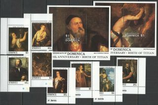 S407 1988 Dominica Art Birth Of Titian 1142 - 49 Michel 19 Euro Set,  2bl Mnh