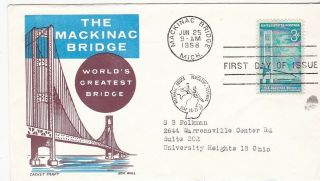 Mackinac Bridge 1109 Us First Day Cover 1958 Cachet Craft Cachet Fdc