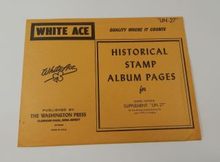 White Ace United Nations Supplement Un - 27 1979 Historical Stamp Album Pages