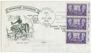 1946 Fdc,  941,  3c Tennessee 150th,  Pent Arts Cachet