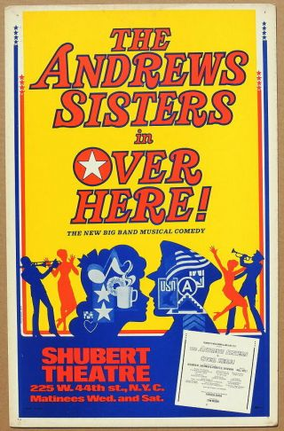 Triton Offers Orig 1974 Broadway Poster Over Here Starring The Andrews Sisters