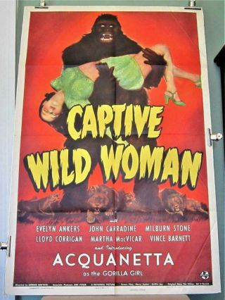 1943 Captive Wild Woman 1 - Sheet Acquanetta John Carradine Great Gorilla Image