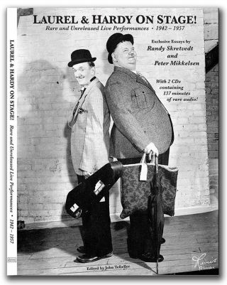 Laurel & Hardy On Stage Book Rare And Unreleased Live Performances