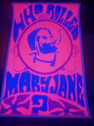 Who Rolled Mary Jane? Zig - Zag Man Blacklight Poster 1st Printing 1969