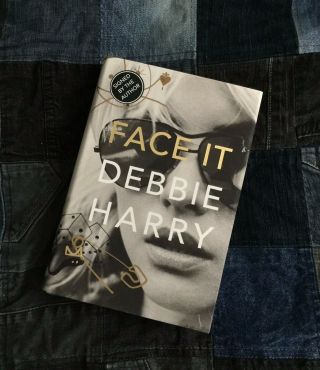 Debbie Harry Face It - Uk First Edition Signed - Hardback 2019 Blondie