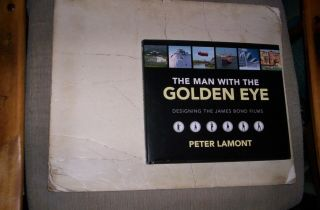 The Man With The Golden Eye Hard Cover Book Designing James Bond Peter Lamont