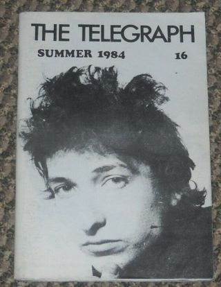The Telegraph 16 - Bob Dylan Fanzine - 1984