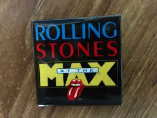 Rolling Stones At The Max Promotional Pin